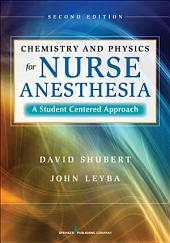 Chemistry and Physics for Nurse Anesthesia, Second Edition: A Student-Centered Approach, Edition 2