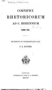 Cornifici Rhetoricorum ad C. Herennium libri IIII