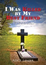 I Was Killed By My Best Friend Book PDF