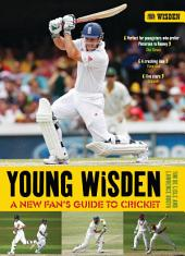 Young Wisden: A new fan's guide to cricket, Edition 2
