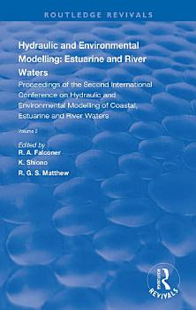 Hydraulic and Environmental Modelling  Estuarine and River Waters PDF