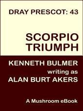 Scorpio Triumph: Dray Prescot #43