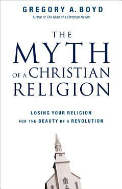 The Myth of a Christian Religion PDF