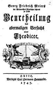 Beurtheilung des abermaligen Versuchs einer Theodicee