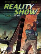 Reality Show – tome 1 - On Air