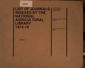 List of Journals Indexed by the National Agricultural Library  1974 76