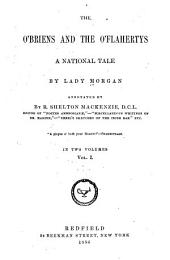 The O'Briens and the O'Flahertys: A National Tale, Volume 1