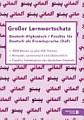 Gro  er Lernwortschatz Deutsch   Afghanisch   Paschtu f  r Deutsch als Fremdsprache