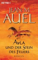 Ayla und der Stein des Feuers PDF