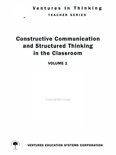 Constructive Communication and Structured Thinking in the Classroom Volume 1 Book