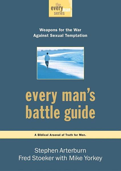 Every Man s Battle Guide PDF