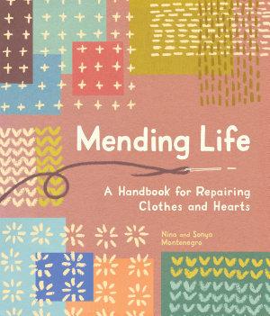 Mending Life