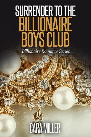 Surrender to the Billionaire Boys Club
