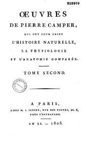 Oeuvres de Pierre Camper, qui ont pour objet l'histoire naturelle, la physiologie et l'anatomie comparée: précédées de l'éloge de l'auteur par Condorcet