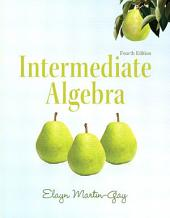 Intermediate Algebra: Edition 4