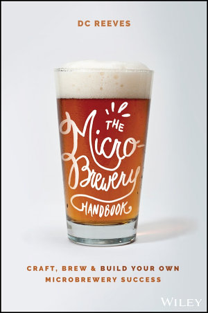 The Microbrewery Handbook
