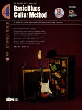 Basic Blues Guitar Method, Book 4: A Step-by-Step Approach for Learning How to Play
