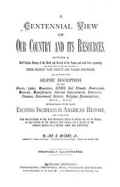 A Centennial View of Our Country and Its Resources