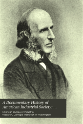 A Documentary History of American Industrial Society: Labor movement, 1840-1860
