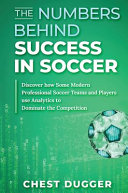 The Numbers Behind Success in Soccer