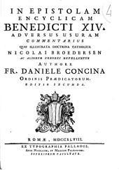 In Epistolam encyclicam Benedicti XIV adversus usuram commentarius quo illustrata doctrina catholica Nicolai Broedersen ac aliorum errores refelluntur....
