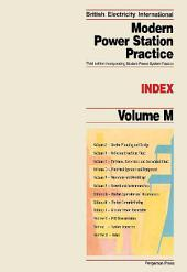 Modern Power Station Practice: Incorporating Modern Power System Practice, Edition 3