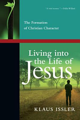 Living into the Life of Jesus