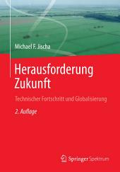 Herausforderung Zukunft: Technischer Fortschritt und Globalisierung, Ausgabe 2