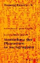Wortschatz der Pharaonen in Sachgruppen PDF