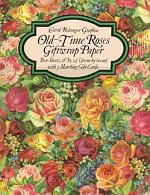 Old-Time Roses Giftwrap Paper