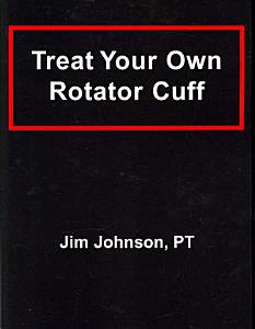 Treat Your Own Rotator Cuff Book