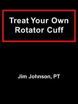 Treat Your Own Rotator Cuff PDF