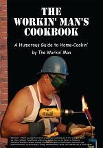 The Workin' Man's Cookbook