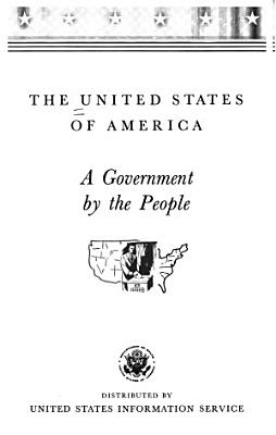 The United States of America: a Government by the People