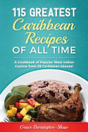 115 Greatest Caribbean Recipes of All Time