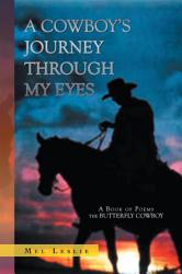 A Cowboy S Journey Through My Eyes Book PDF
