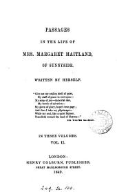 Passages in the life of mrs. Margaret Maitland [by M.O. Oliphant].