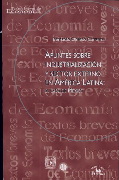 Apuntes sobre industrialización y sector externo en América Latina