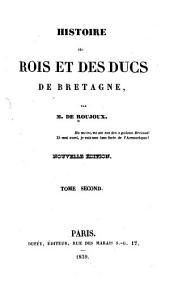 Histoire des rois et des ducs de Bretagne: Volume2