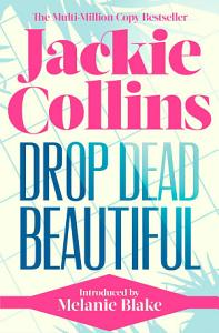 Drop Dead Beautiful Book