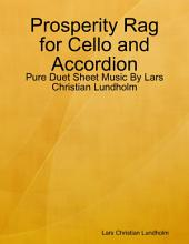 Prosperity Rag for Cello and Accordion - Pure Duet Sheet Music By Lars Christian Lundholm