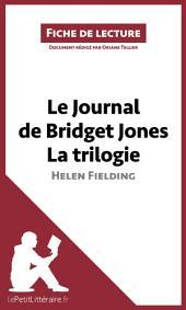 Le Journal de Bridget Jones de Helen Fielding - La trilogie (Fiche de lecture): Résumé complet et analyse détaillée de l'oeuvre