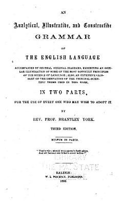 An Analytical  Illustrative  and Constructive Grammar of the English Language PDF