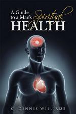 A Guide to a Man's Spiritual Health