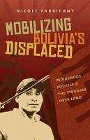 Mobilizing Bolivia s Displaced PDF