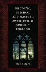 Rhetoric, Science, and Magic in Seventeenth-century England