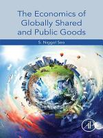 The Economics of Globally Shared and Public Goods PDF
