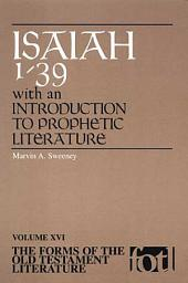 Isaiah 1-39: With an Introduction to Prophetic Literature