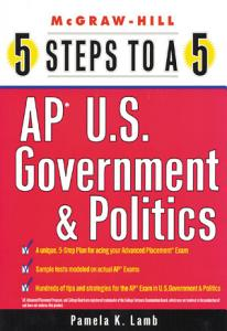 5 Steps to a 5 AP U S  Government and Politics Book