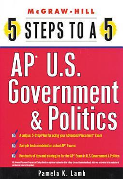 5 Steps to a 5 AP U S  Government and Politics PDF
